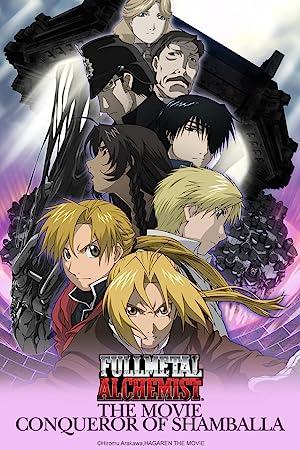 Fullmetal Alchemist the Movie: Conqueror of Shamballa Movie
